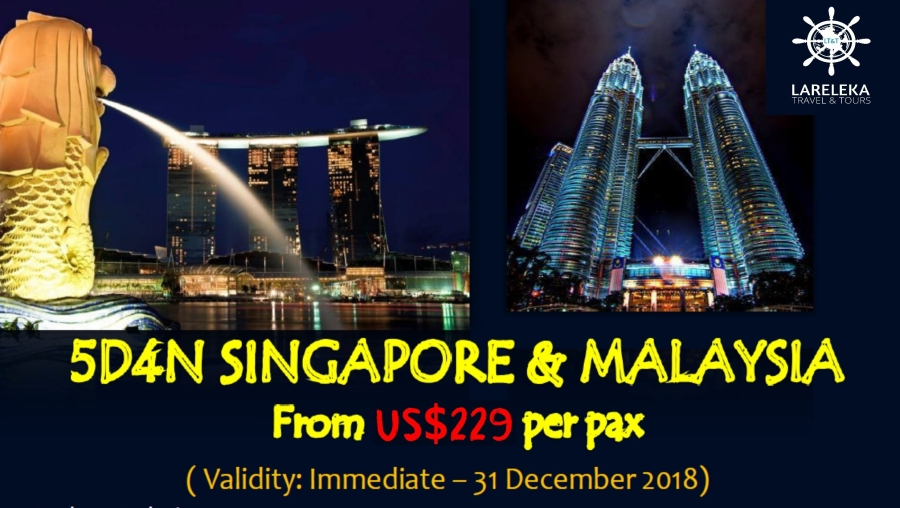 Singapore and Malaysia 5D4N